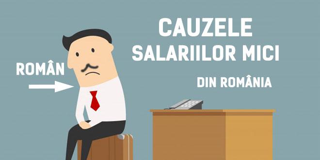 Cauzele salariilor mici în România